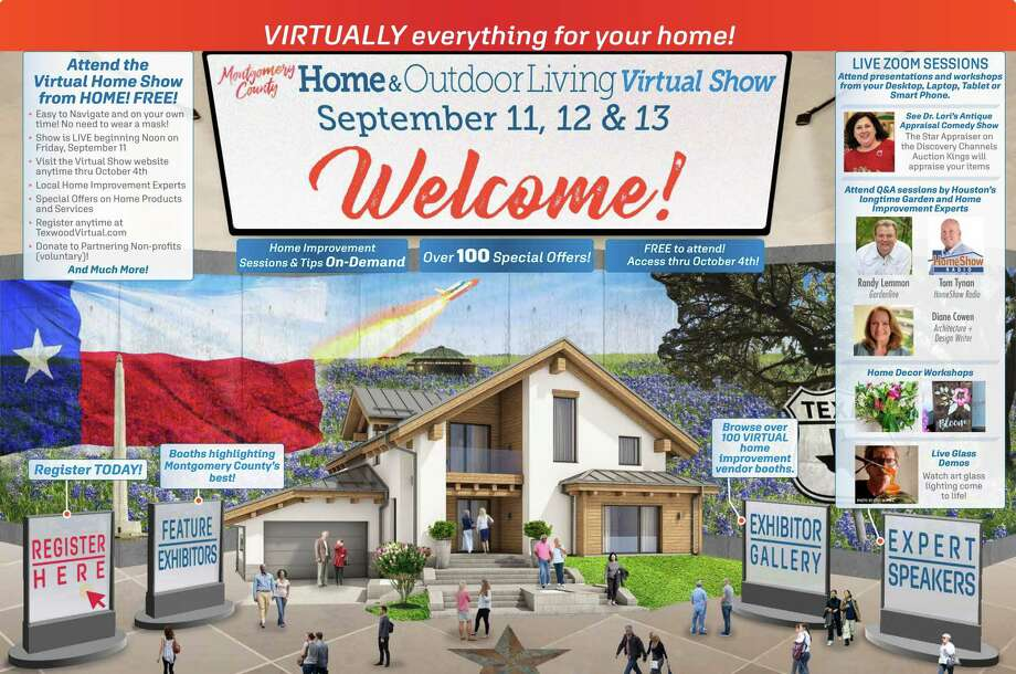 Due to concerns amid the COVID-19 pandemic, The Fall Montgomery County Home and Outdoor Living Show is premiering a virtual show offering event attendees an opportunity to see all the exhibitors, products and services that Texwood Home Shows associated with for more than 20 years. The Texwood Virtual Home Improvement Show will premiere Sept. 11-13 at texwoodvirtual.com starting at noon on Friday, Sept. 11. Pictured is the Virtual Lobby for the show. Photo: Courtesy Photo