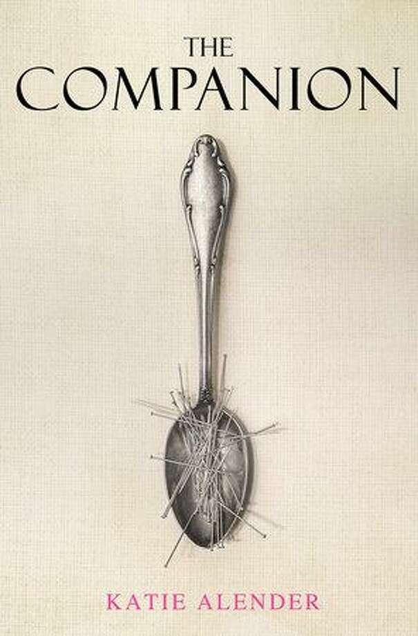 """The Companion"" is the latest novel by author Katie Alender. Photo: Penguin Randomhouse / Contributed Photo /"