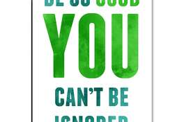 """""""Be So Good"""" poster (Successories)"""