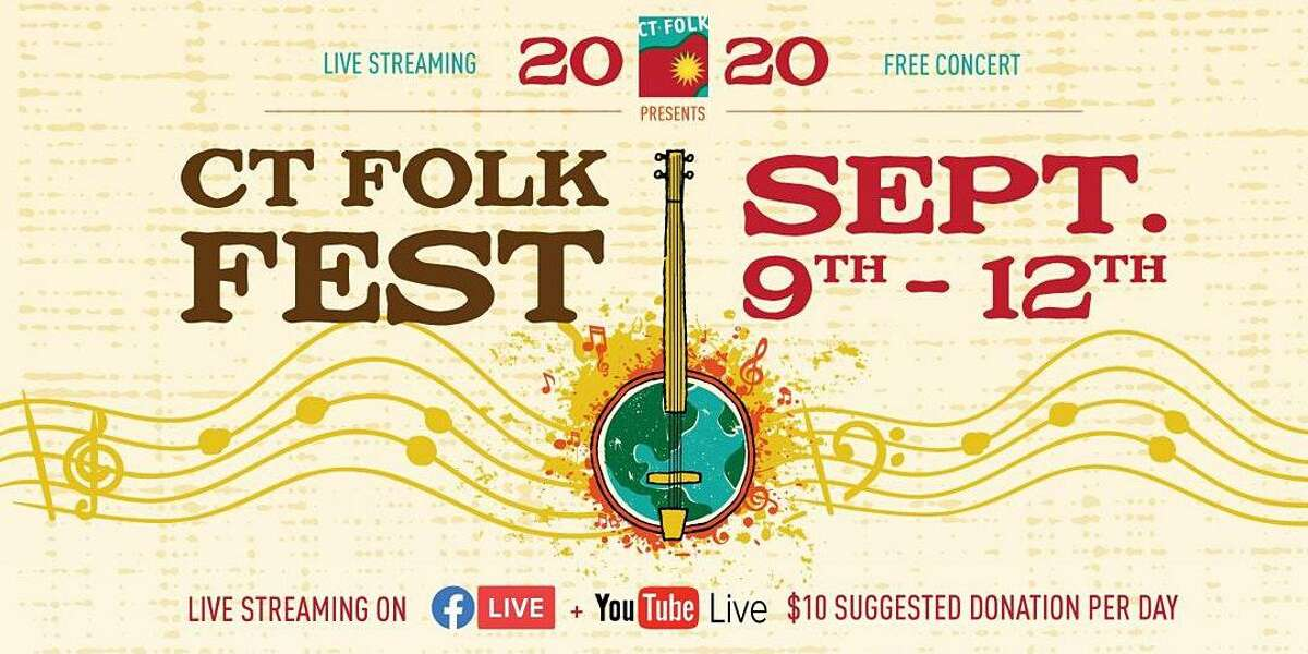 CT Folk's Virtual CT Folk Fest & Green Expo is Sept. 9-12 and features Keller Williams, Ruthie Foster, Special Musical Guest Dom Flemons, Buffalo Rose, Among the Acres, Phat A$tronaut, Bumper Jacksons, John John Brown, Monica Rizzio, Diana Alvarez, Golden Oak, Grassy Hill Songwriting Competition and more.