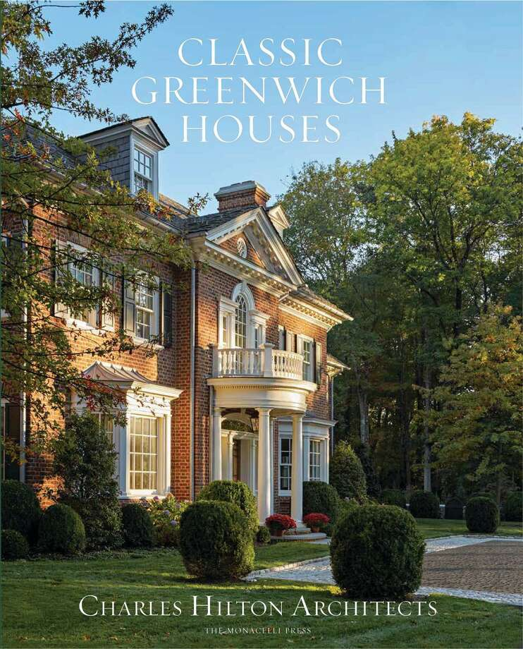 "The book cover of ""Classic Greenwich Houses"" by Charles Hilton Architects. Photo: Charles Hilton Architects / Connecticut Post"
