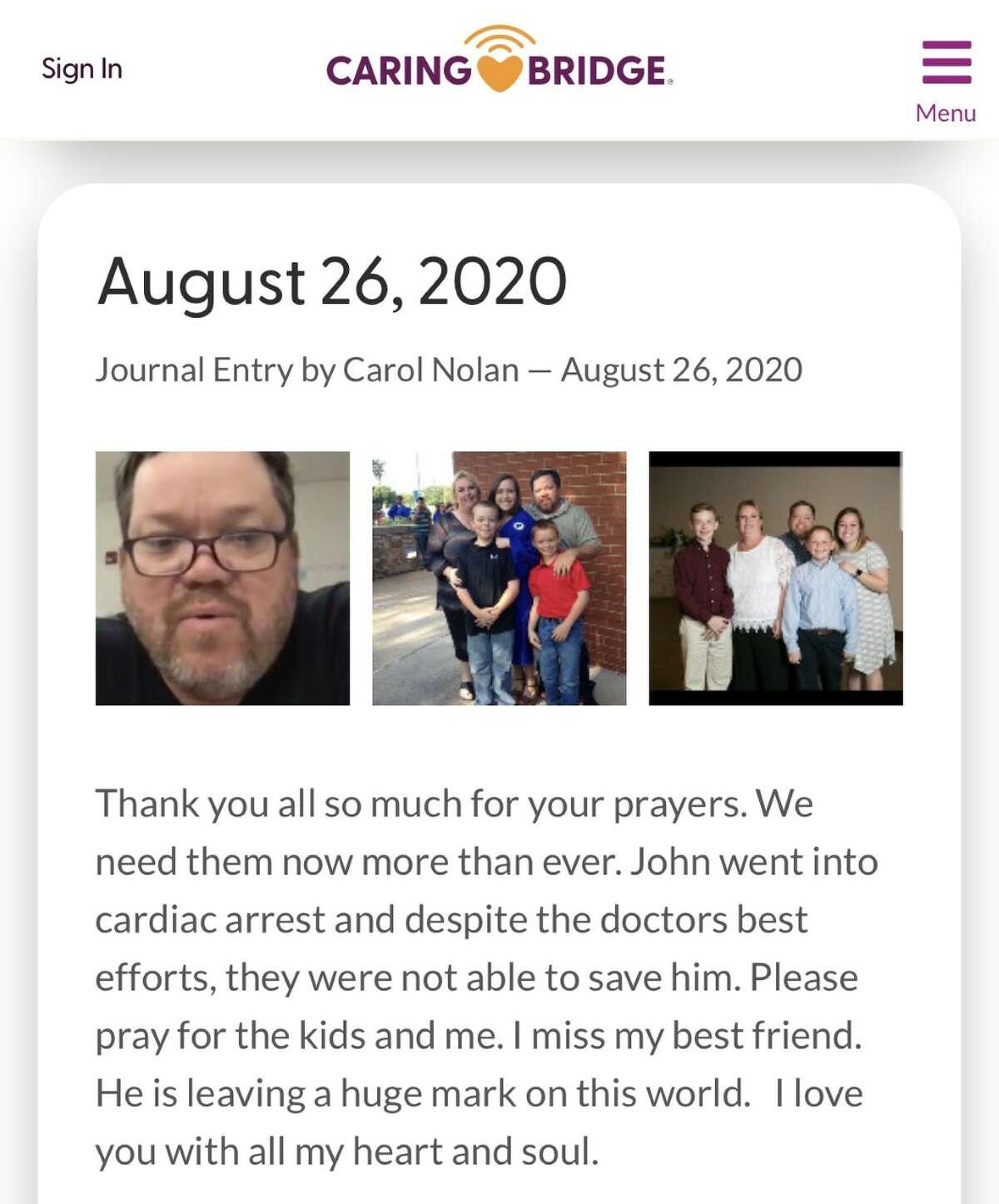 In an Aug. 26 journal entry on CaringBridge, John Nolan's wife Carol wrote: