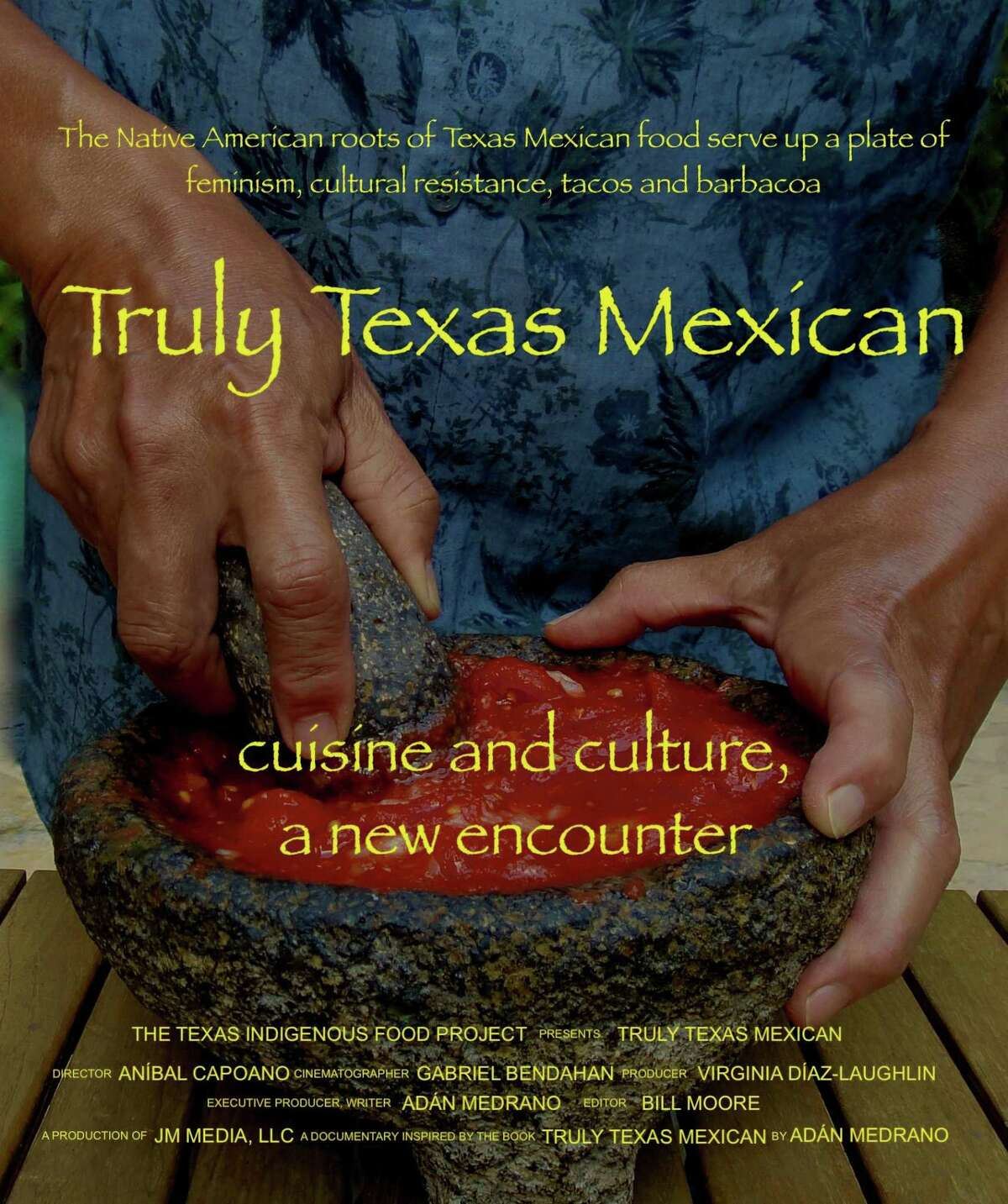 """Chef, author and filmmaker Adán Medrano's new film """"Truly Texas Mexican: Cuisine and Culture, A New Encounter,"""" was shot over nine days across Central and South Texas."""
