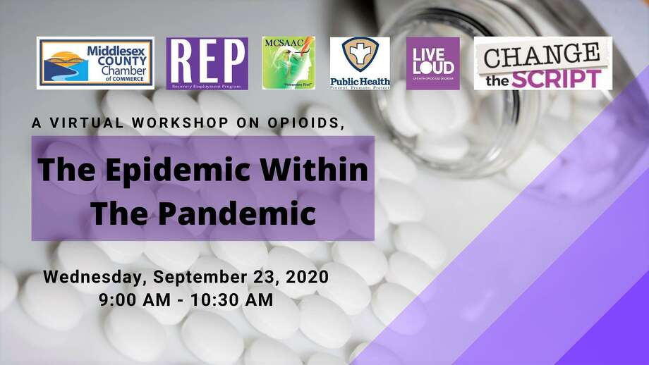 """The Sept. 23 """"Opioid Epidemic Within The Pandemic"""" webinar will discuss the effects of opioids, ways to prevent addiction, awareness, treatment options, levels of care, and virtual support. Among the speakers will be Kevin Elak of the Middletown Health Department, Dr. Michael Kalinowski from Wellness Coalition Durham, and Margaret O'Hagan from Middlesex Health. Photo: Contributed Photo / Middlesex County Chamber Of Commerce"""
