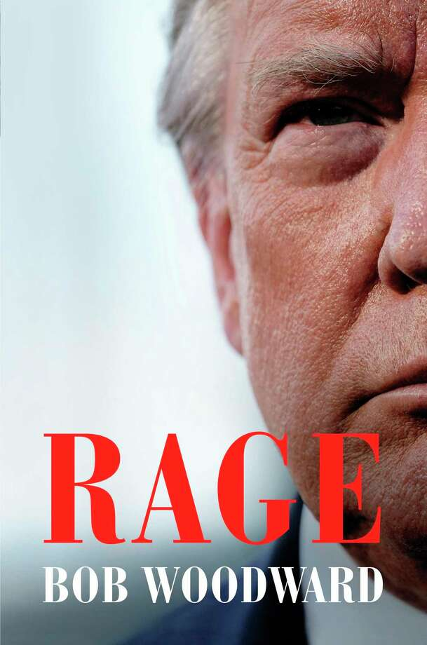 """In """"Rage,"""" Bob Woodward's latest book, President Donald Trump says he played down the threat of COVID-19. A reader says Trump had an obligation to be straight with the public. Photo: /Associated Press / Simon & Schuster"""
