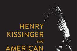 Henry Kissinger and American Power