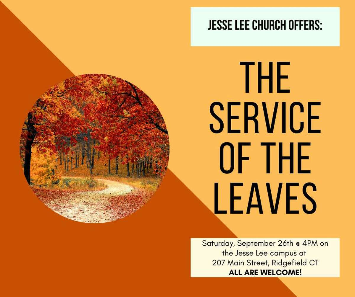 """The """"Service of the Leaves"""" will be held outdoors by the gazebo on the Jesse Lee Church campus at 207 Main Street, at 4 p.m., Saturday, Sept. 26."""