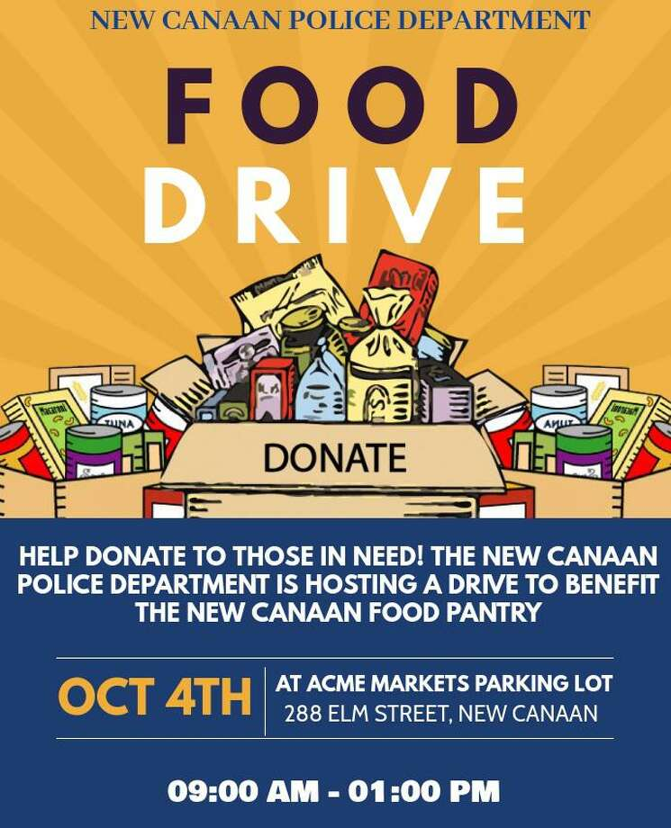 The New Canaan Police Department is hosting a food drive to benefit the New Canaan Food Pantry Sunday, Oct. 4, from 9 a.m.-1 p.m., at Acme Market, 288 Elm St., New Canaan. Photo: Contributed / New Canaan Police Department