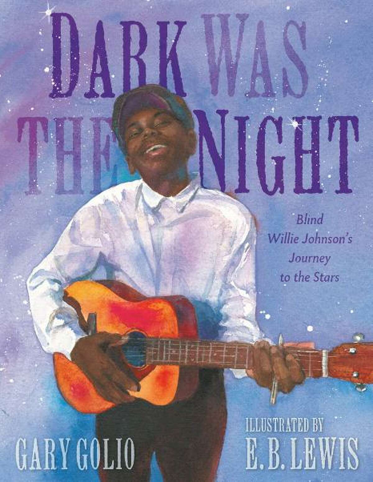 Cover of Dark Was the Night, a children's book about Blind Willie Johnson, written by Gary Golio with art by E.B. Lewis