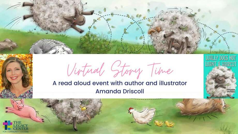 Saturday, Sept. 12: The Legacy Center for Community Success has scheduled its first-ever Virtual Storytime at 10 a.m. The Virtual Storytime will feature children's book author and illustrator Amanda Driscoll, who will read her book, Wally Does Not Want a Haircut, live to participants via Zoom before teaching them how to draw the main character.