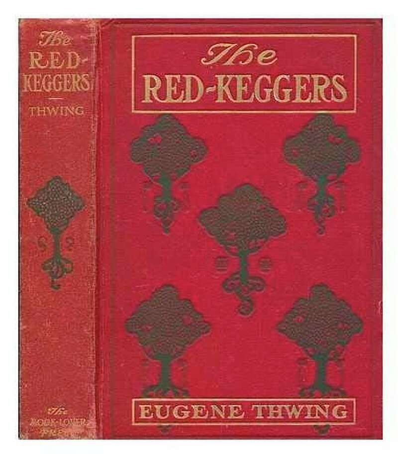 """Eugene Thwing's """"The Red-Keggers"""" was an immediate hit nationwide."""