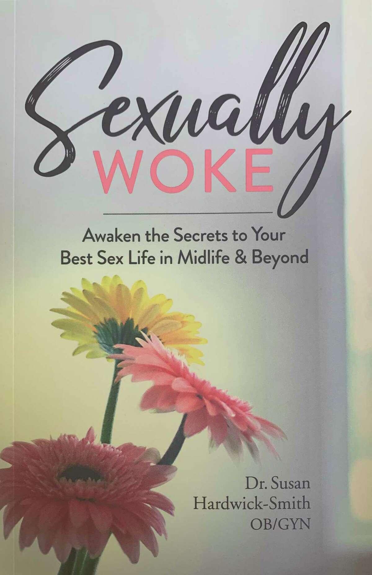 Sexually Woke, by Dr. Susan Hardwick-Smith