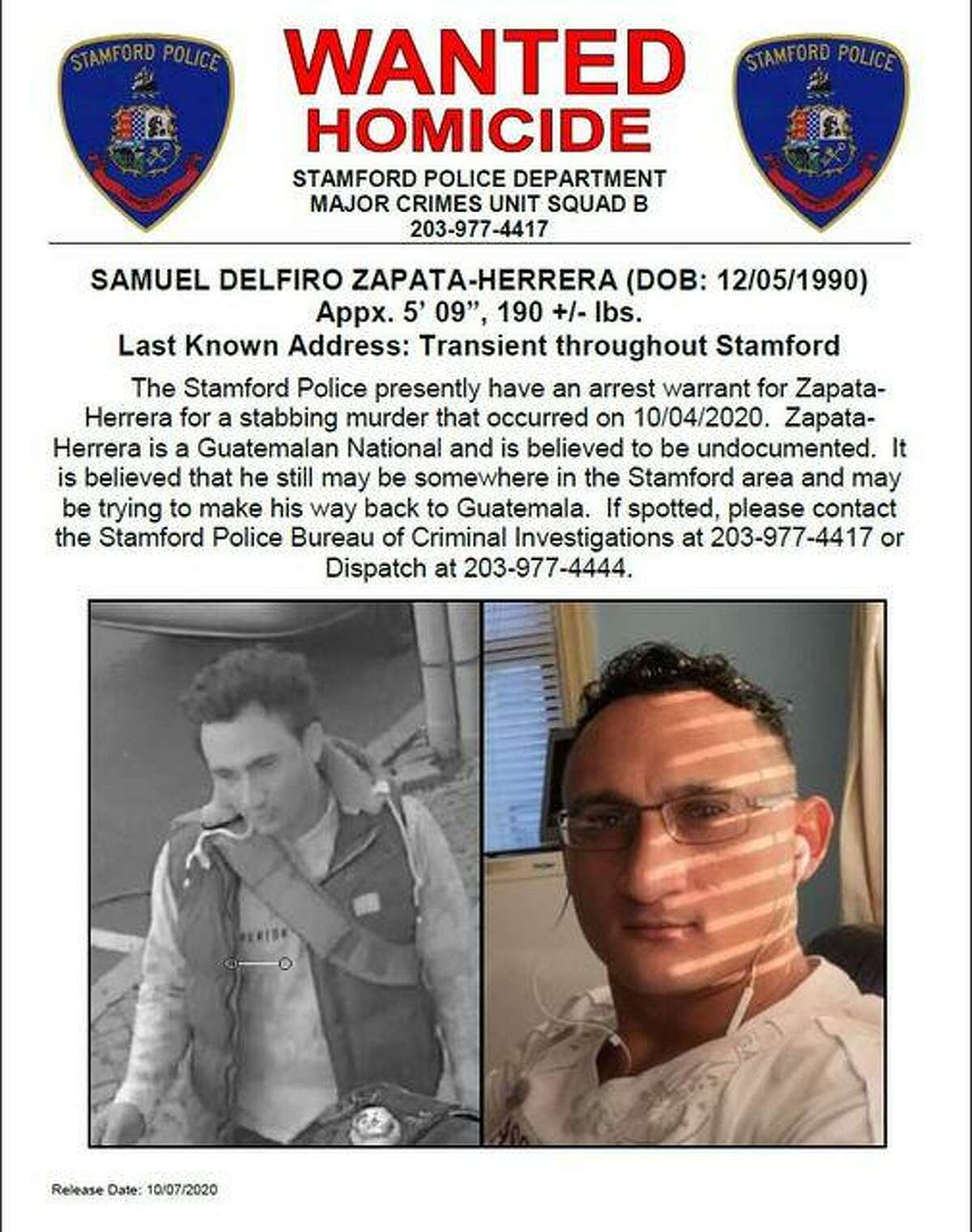 Stamford police have released a flyer with information on Samuel Delfiro Zapata-Herrera, 29, who they say is wanted for questioning in a Sunday night homicide.