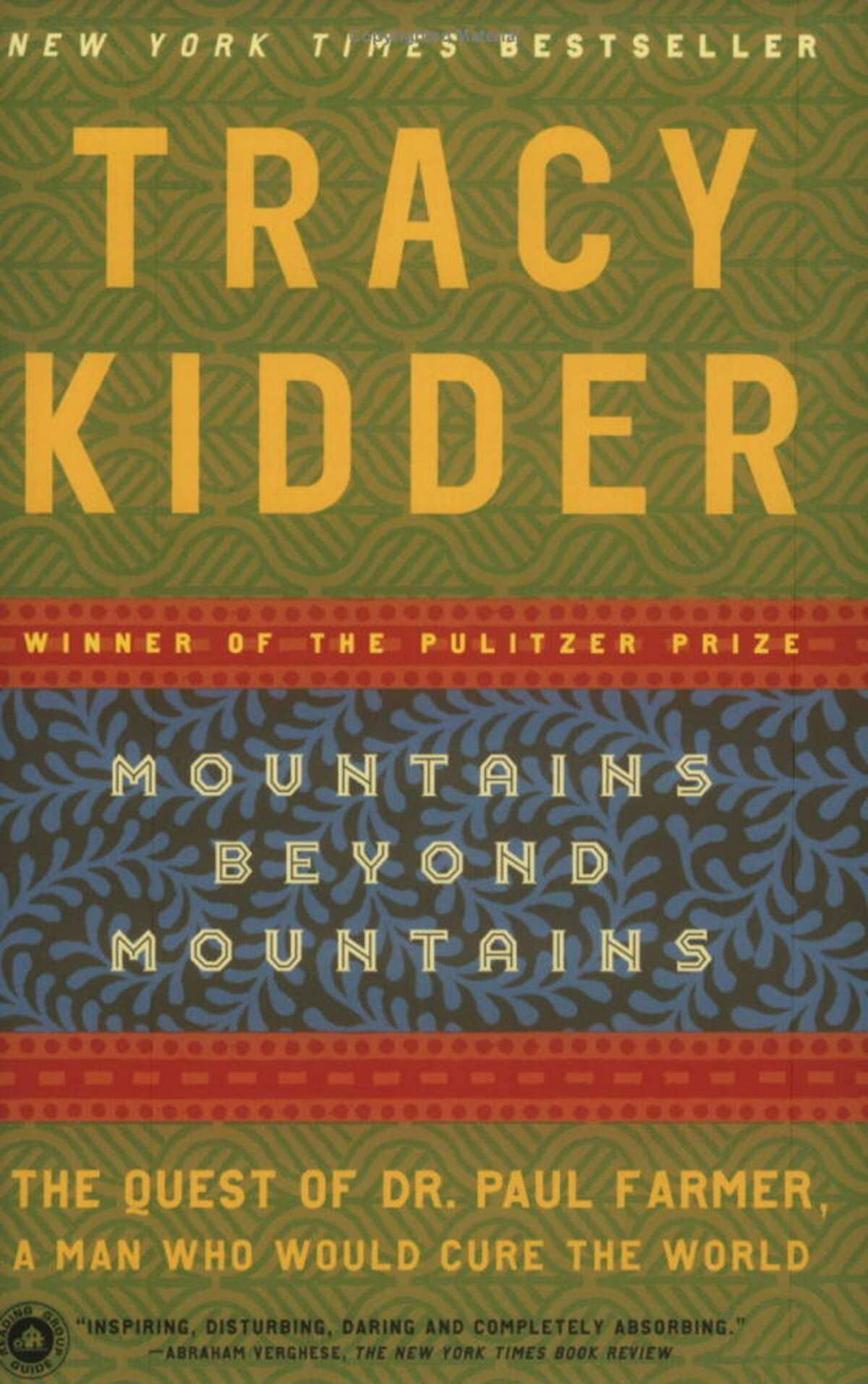 'Mountains Beyond Mountains: The Quest of Dr. Paul Farmer, a Man Who Would Cure the World' by Tracy Kidder (Paperback)