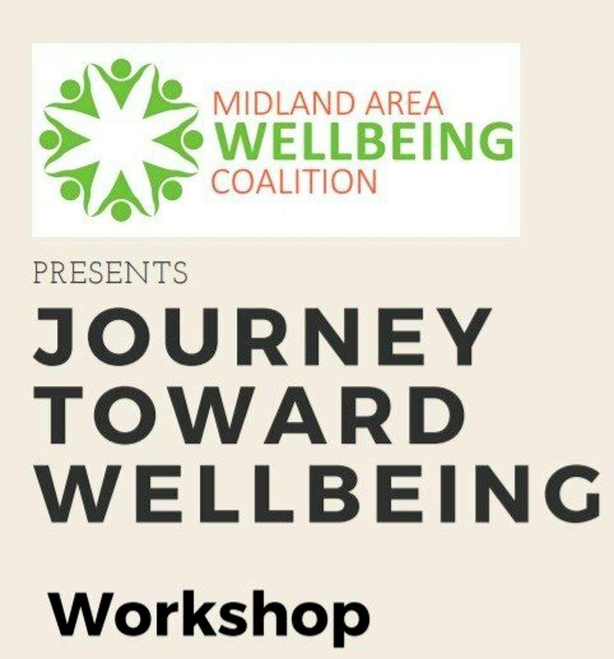 This week: Midland Area Wellbeing Coalition has set Journey Toward Wellbeing community workshopsat various times throughout the week. (Screenshot/Midland Area Wellbeing Coalition)