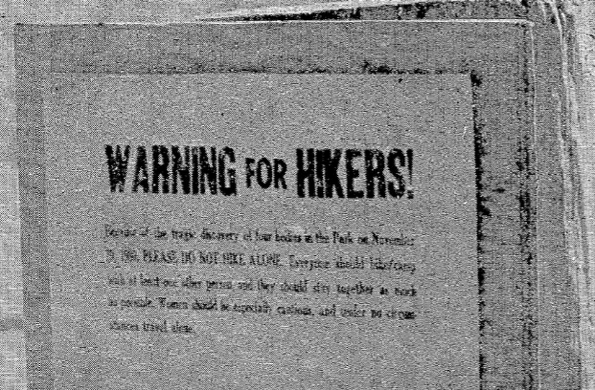 One of the bright orange signs posted around Point Reyes National Seashore in 1980 during the trailside killings. Visitors were warned not to hike alone, especially women.
