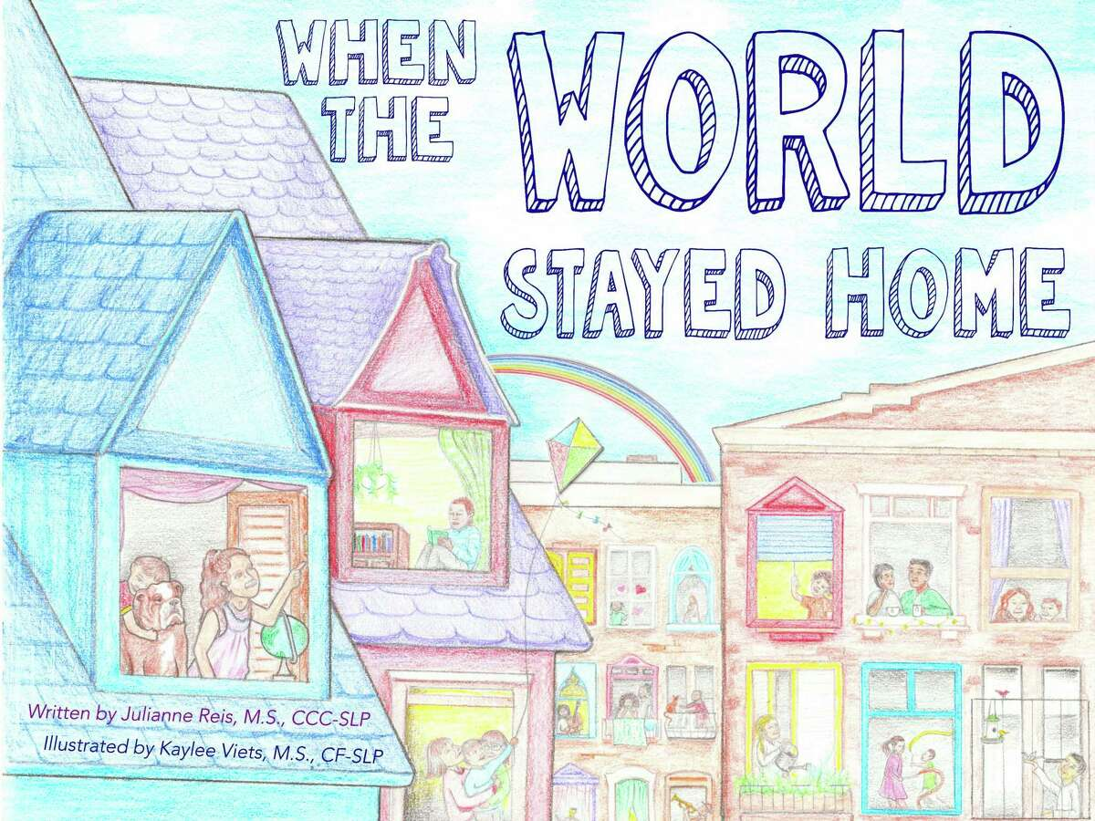 """Julianne Reis and Kaylee Veits recently published a children's book, """"When the World Stayed Home,"""" about the coronavirus."""