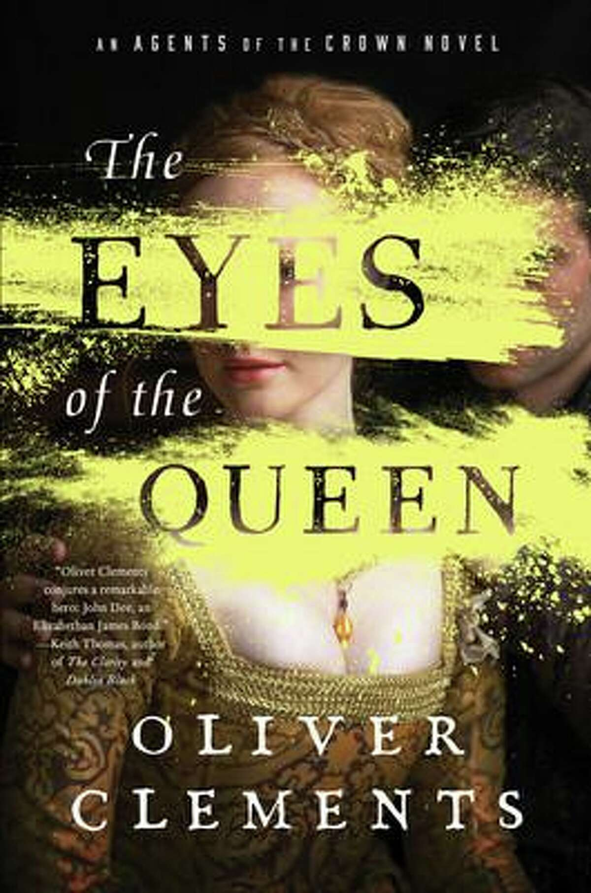 """""""The Eyes of the Queen"""" is the first book in a series by Oliver Clements."""