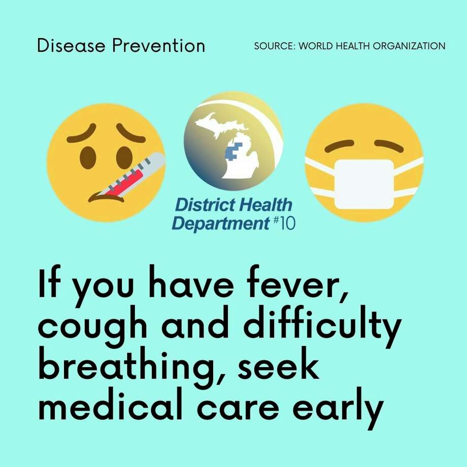 District Health Department #10 recommends seeking medical care if you have a fever, cough and difficulty breathing. (Infographic from DHD#10 website)