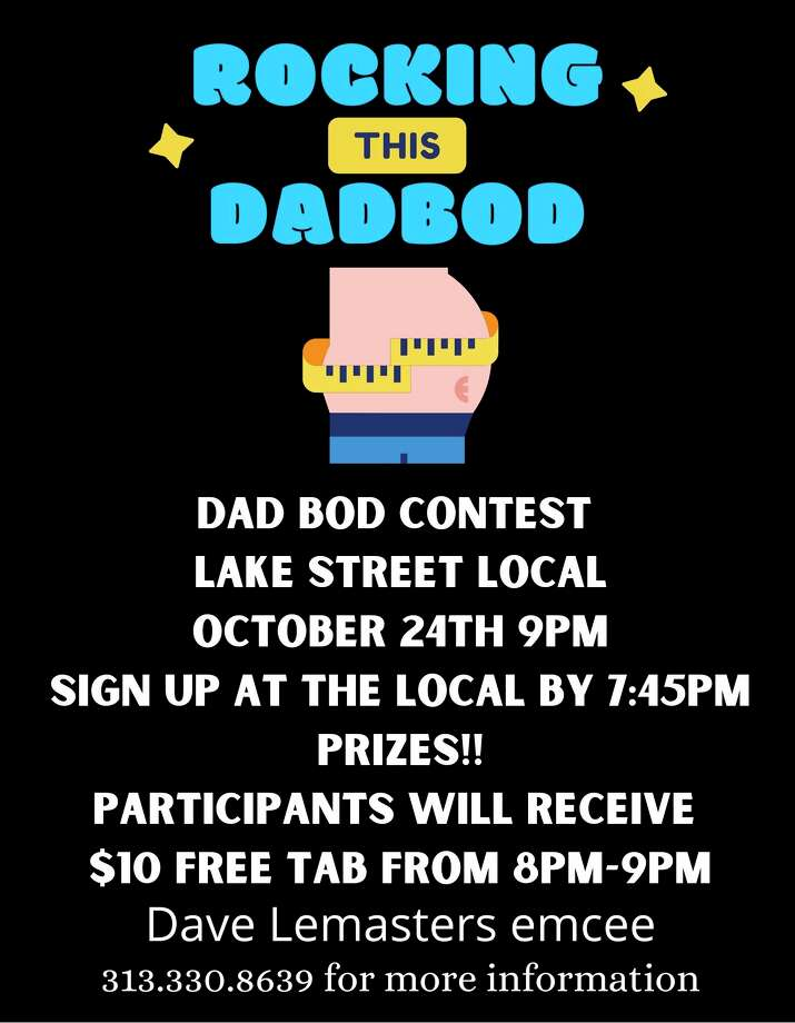 """Lake Street Local is hosting their first """"Rocking this Dad Bod"""" contest Satuday October 24, with a pre-party beginning at 8 p.m."""