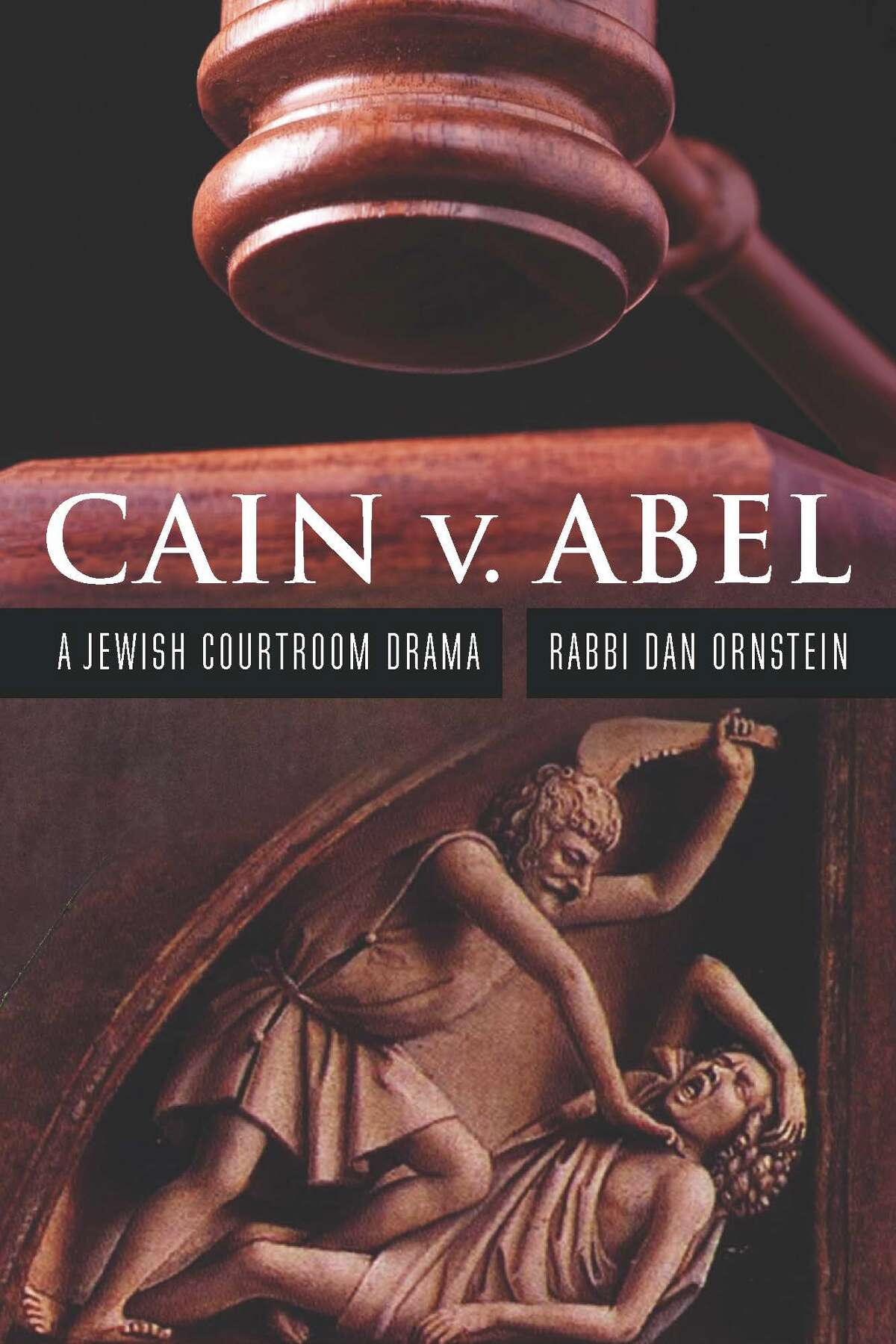 Rabbi Dan Ornstein, co-rabbi at Congregation Ohav Shalom, has written a courtroom drama based on the Biblical tale of Cain and Abel.