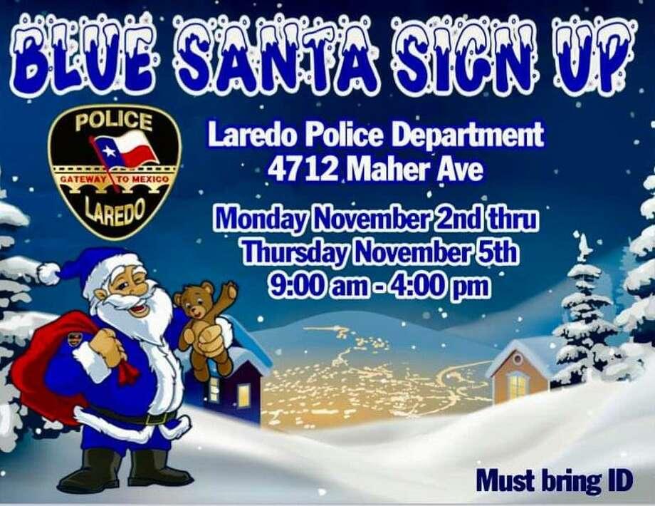 Laredo police are inviting the community to register for the Blue Santa Charity Program Photo: Courtesy Photo /Laredo Police Department