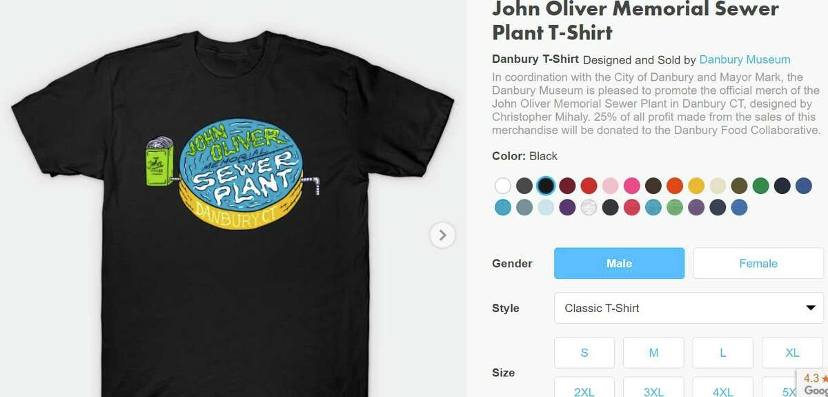 The Danbury Museum and Historical Society is selling John Oliver Memorial Sewer Plant T-shirts.