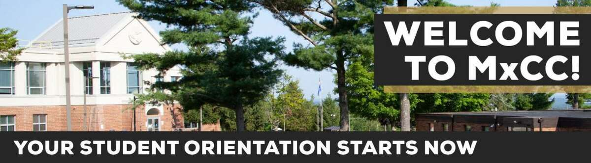 Middlesex Community College's student orientation is available until classes start in January.