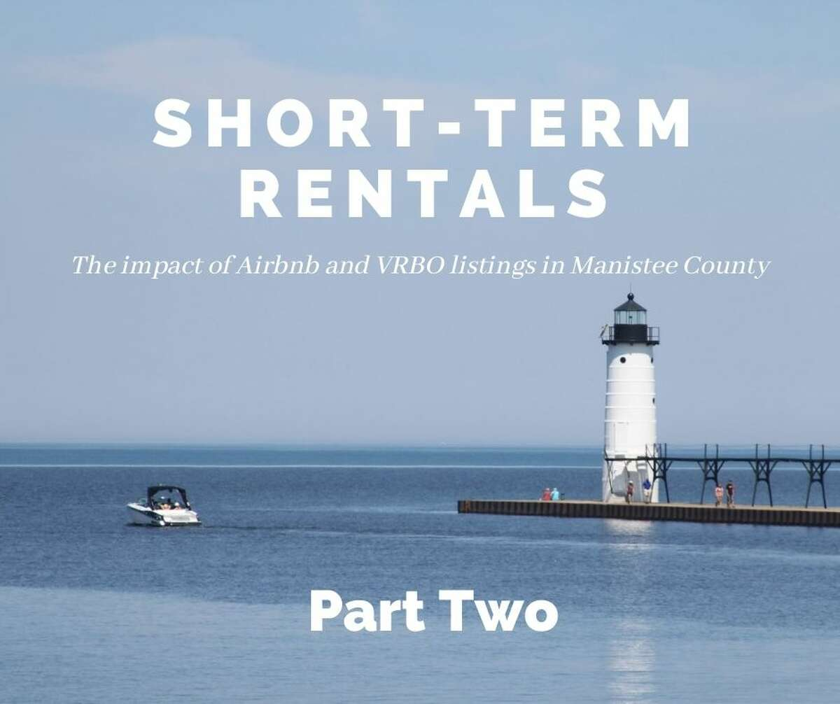 The News Advocate explores the impact of short-term rentals in Manistee County.