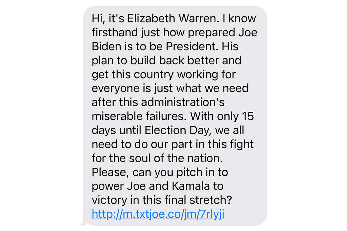 Some of the many, many, many, many texts I got from Joe Biden over the last three months, except this one wasn't from Joe Biden it was from... Elizabeth Warren.