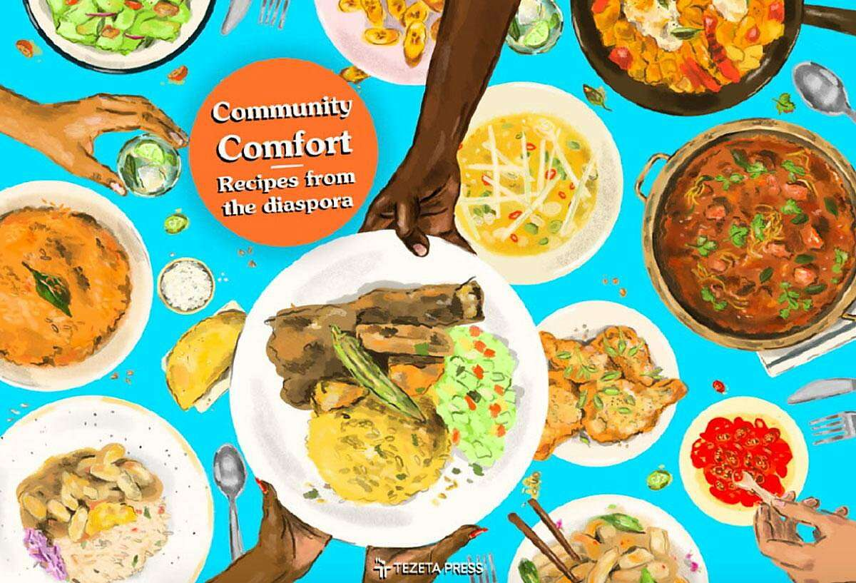 """""""Community Comfort"""" is a collaborative cookbook by 100 British cooks of migrant backgrounds."""