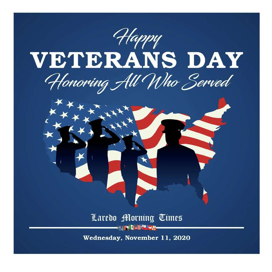 2020 Veterans Day Special Section Photo: Laredo Morning Times