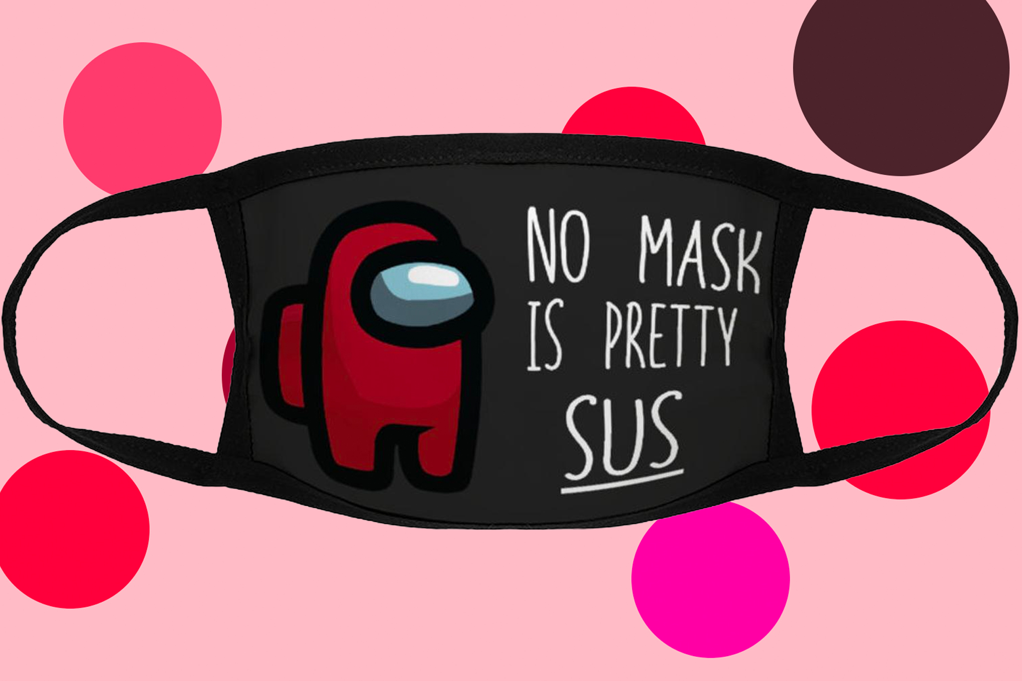 'Among Us' is the most appropriate face mask out there