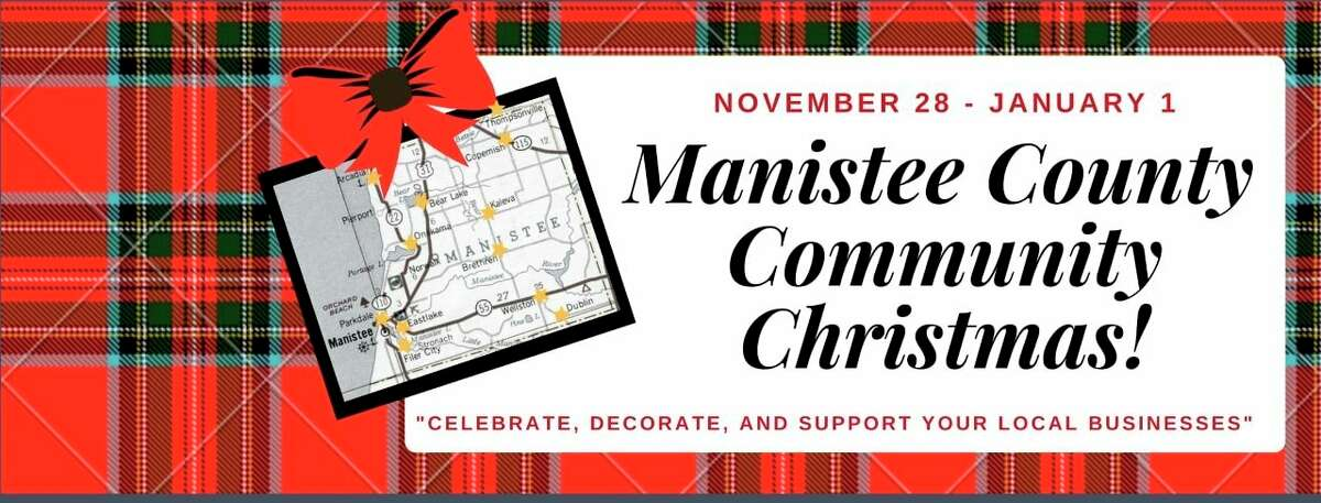 """The Manistee Area Chamber of Commerce is organizing a """"County-Wide Community Christmas"""" event that will last from Nov. 27 to Jan. 1. (Courtesy photo)"""