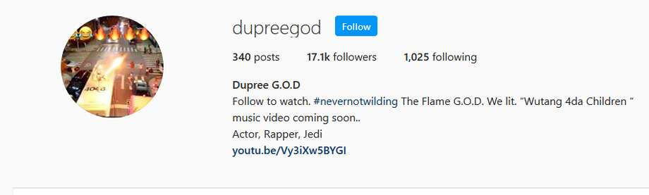"Dupree G.O.DFollow to watch. #nevernotwilding The Flame G.O.D. We lit. ""Wutang 4da Children "" music video coming soon..Actor, Rapper, Jedi Photo: Instagram.com"