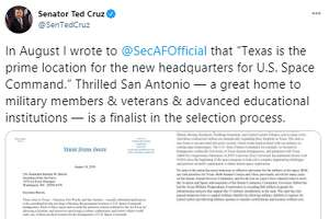 "@SenTedCruz: In August I wrote to  @SecAFOfficial  that ""Texas is the prime location for the new headquarters for U.S. Space Command."" Thrilled San Antonio — a great home to military members & veterans & advanced educational institutions — is a finalist in the selection process."