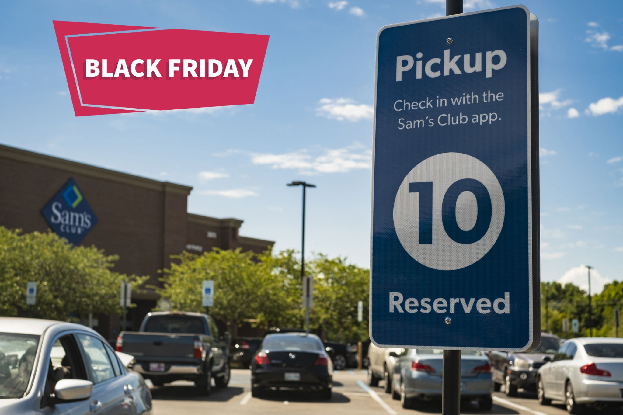 Shop Black Friday deals safely with curbside pickup at Sam's Club.