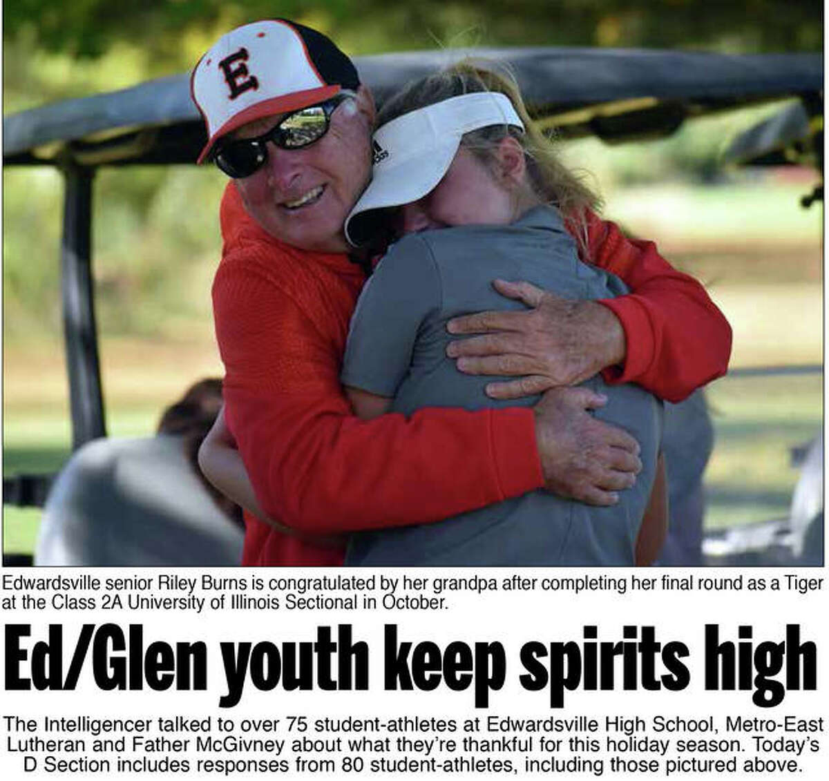 The Edwardsville Intelligencer reached out to student-athletes from Edwardsville High School, Metro-East Lutheran and Father McGivney to find out what they are thankful for this year.