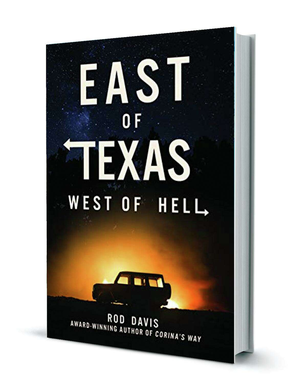 """""""East of Texas, West of Hell"""""""