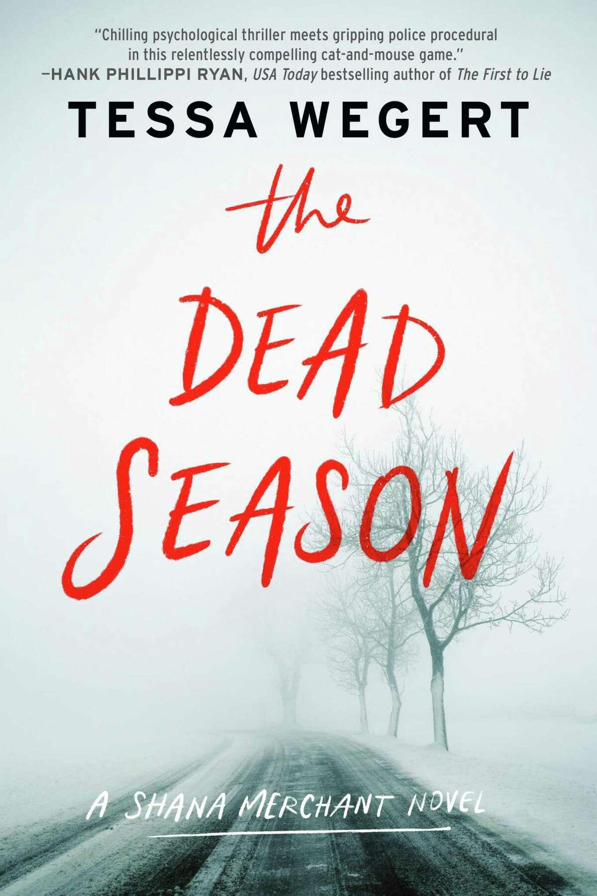 """""""The Dead Season"""" is Darien author Tessa Wegert's second installment in her Shana Merchant series."""