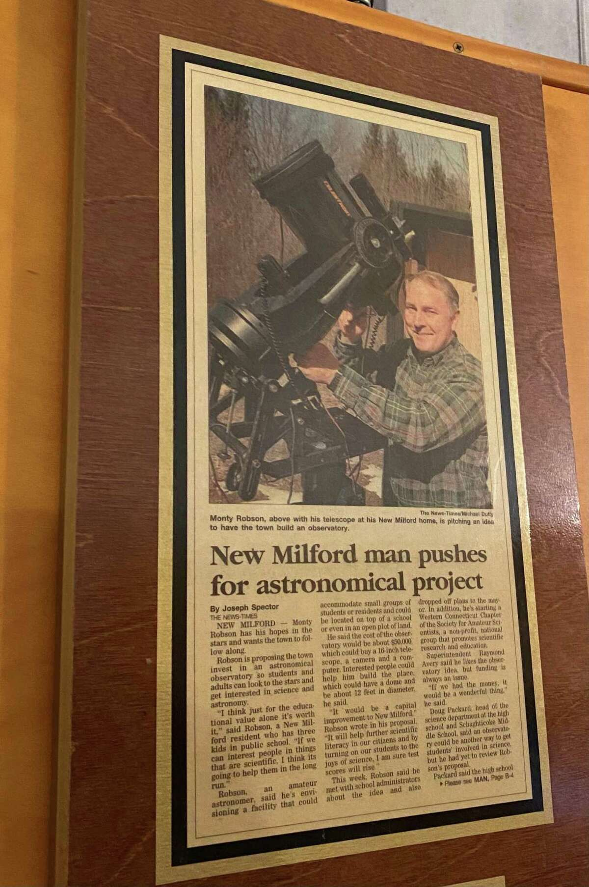 An article about Monty Robson's interest in building an observatory in town sparked widespread interest in the community. The article hangs in the observatory as a reminder to how dreams can come true.