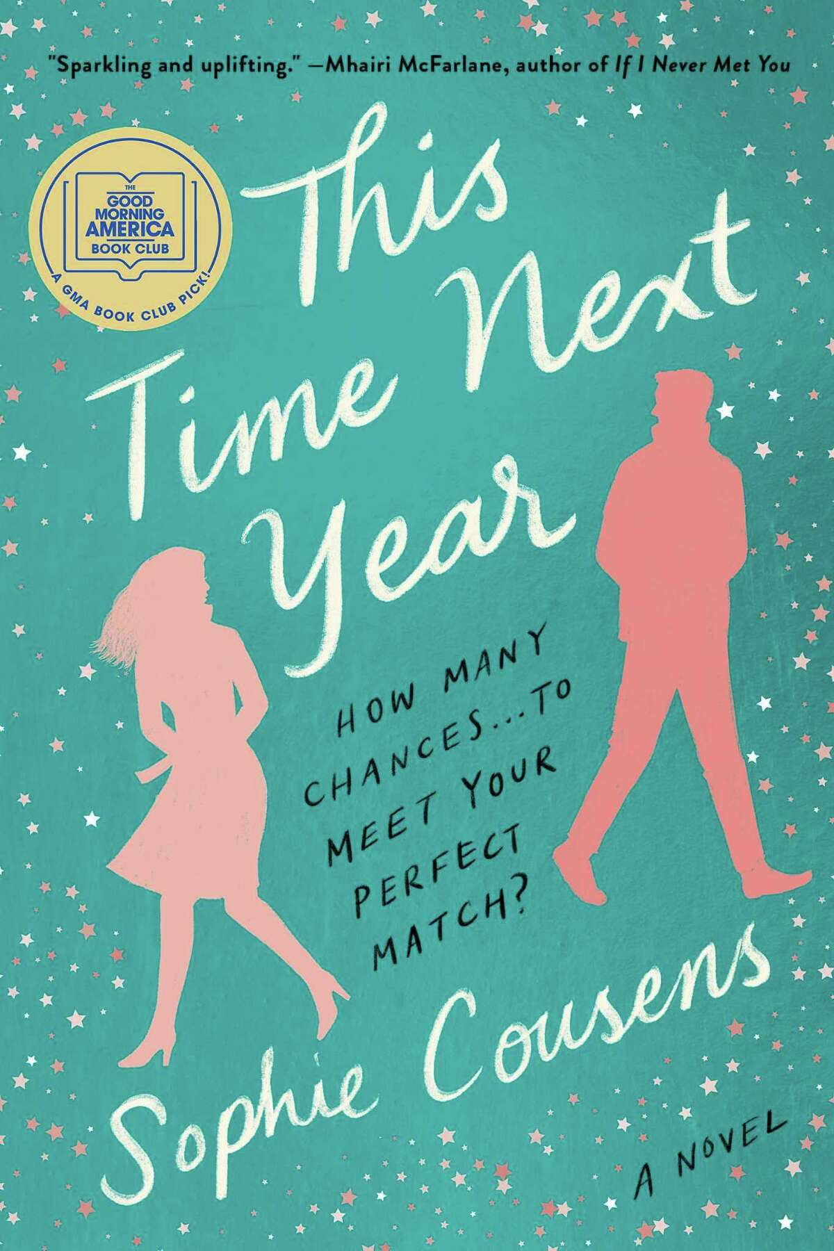"""""""This Time Next Year"""" by Sophie Cousens."""