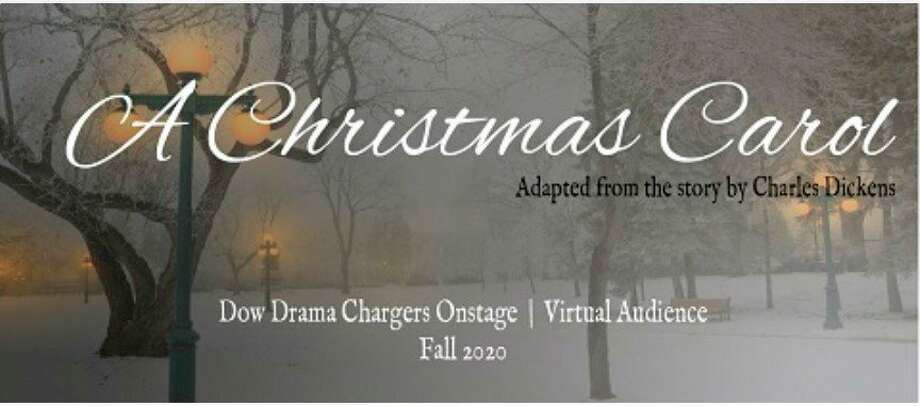 """Dec. 12-13: Dow High's drama department's """"A Christmas Carol"""" will stream online from 8 p.m. Friday through 10 p.m. Sunday. Actors will act out their parts as a dramatic reading.(Graphic provided)"""