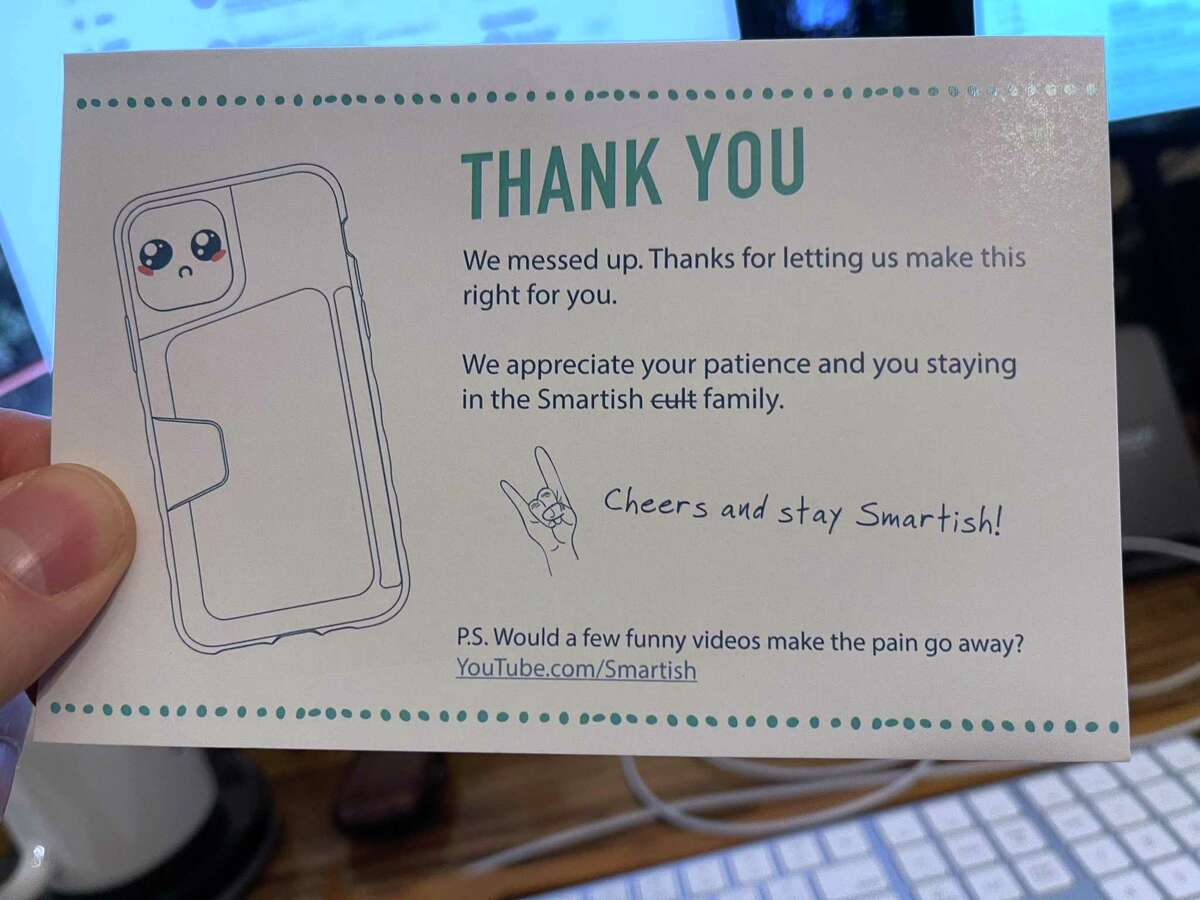 Customers who'd bought the earlier version of Smartish's Kung Fu Grip smartphone cases received this card when the replacement version - which fit properly - arrived at their homes.