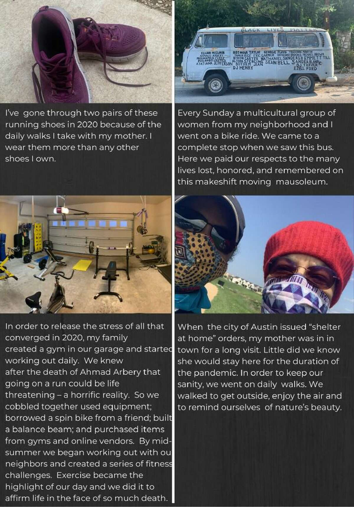 UT-Austin historian Daina Ramey Berry submitted photos of herself masked with her mother, her worn-out walking shoes, a Black Lives Matter bus, and a gym that she and her family set up in her garage for the