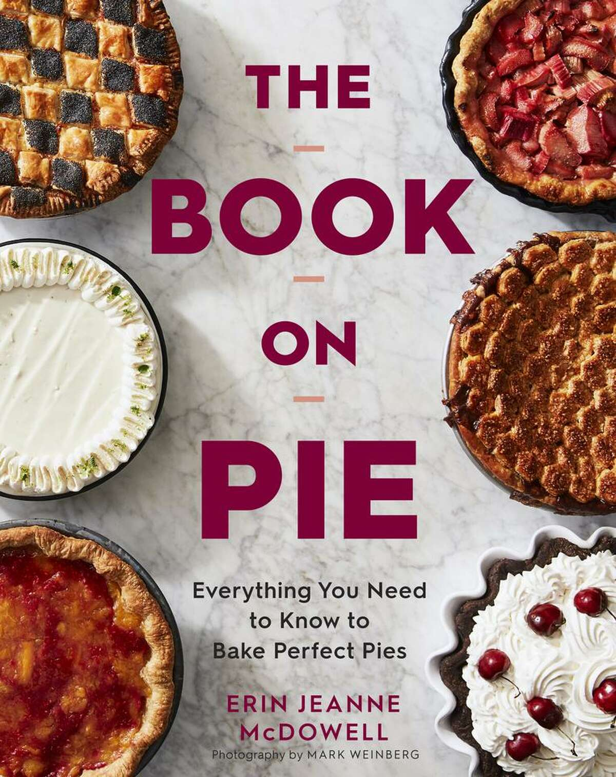 """Cover: """"The Book on Pie"""" by Erin Jeanne McDowell"""