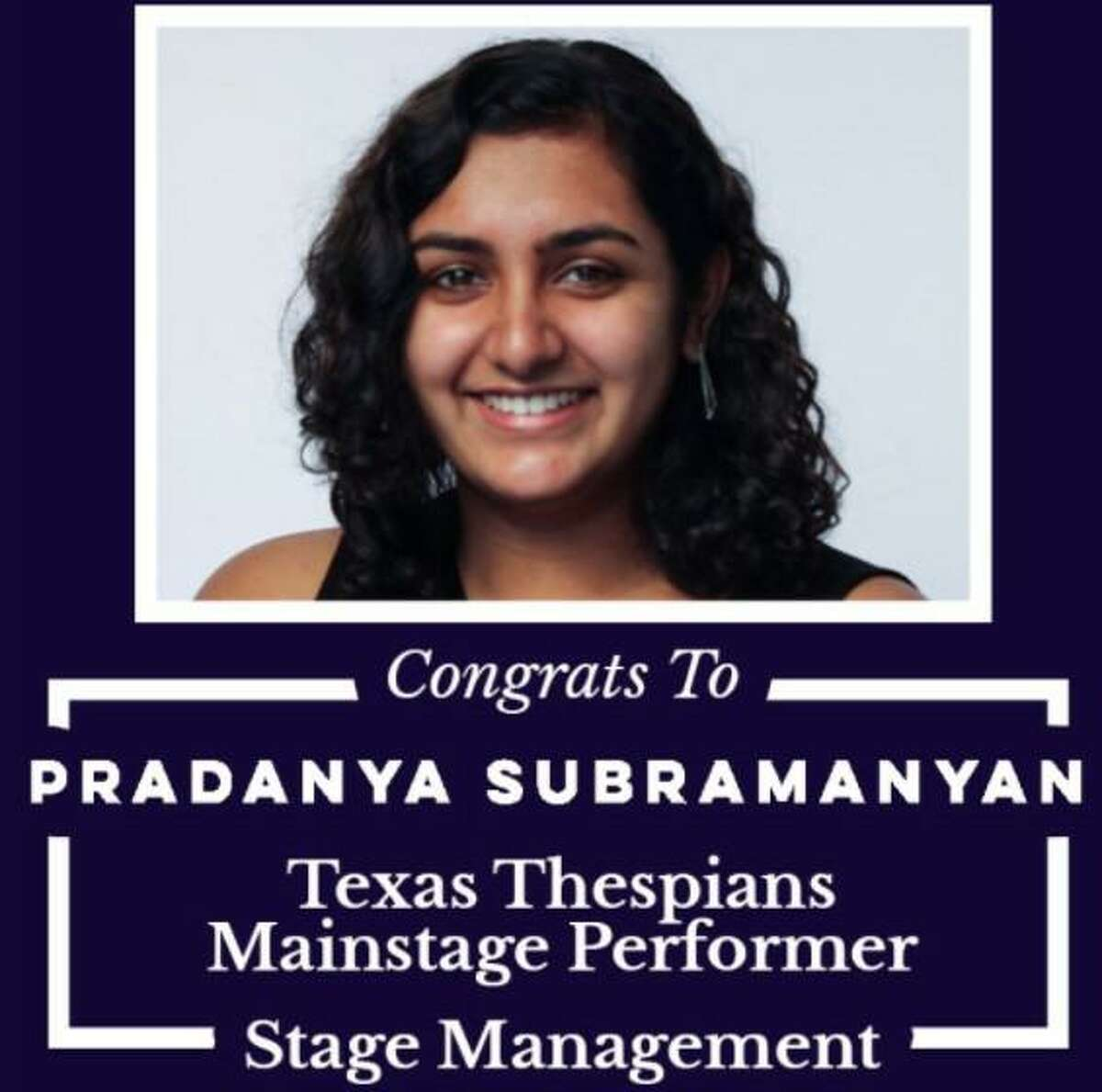 """Clements High School posted this image and an announcement Dec. 4 on the school's theatre department's Twitter page congratulating Pradanya Subramanyan for her recent win that read: """"proud of troupe 3689's very own president pradanya subramanyan for being selected as the stage management performance for texas thespians!"""""""
