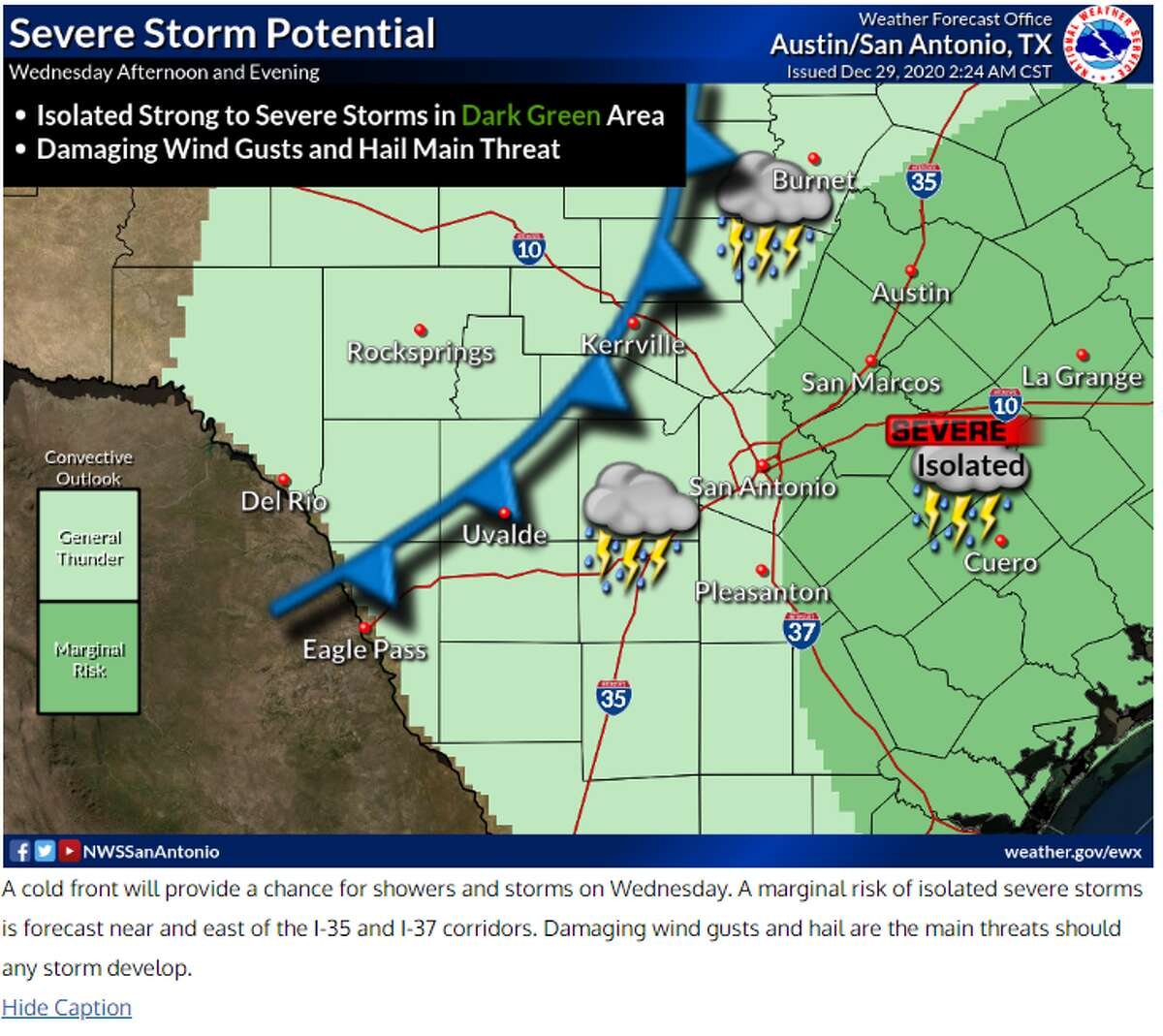 San Antonians better brace for the next cold front coming on Wednesday afternoon that will bring a chance for severe weather with possible hail and gusty winds.