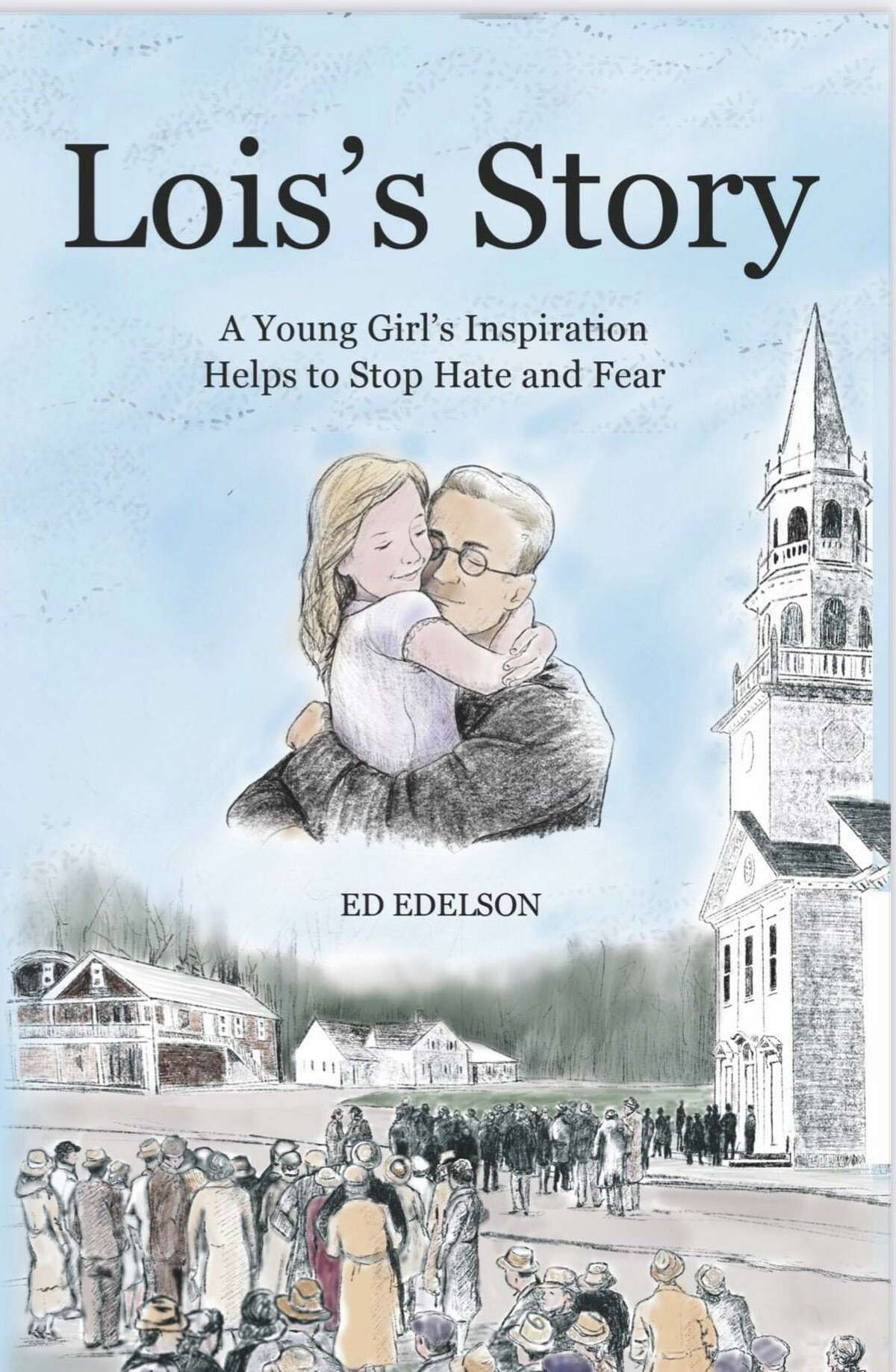 """The children's book, """"Lois's Story: A Young Girl's Inspiration Helps to Stop Hate and Fear,"""" tells a fictionalized account of when Southbury prevented the German-American Bund from creating a Nazi youth camp in town in 1937. Former Southbury First Selectman Ed Edelson wrote the book, illustrated by Betty Ann Medeiros, of Danbury."""