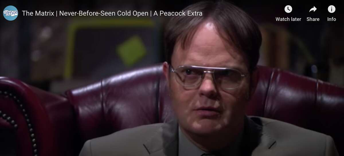 Dwight believes he has entered the Matrix.